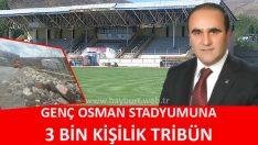 Genç Osman Stadyumuna 3 Bin Kişilik Tribün