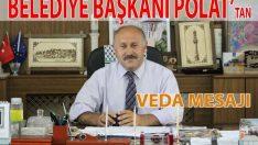 Belediye Başkanı Polat'tan Veda Mesajı