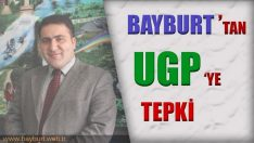 Bayburt'tan UGP 10. Genel Kuruluna Tepki
