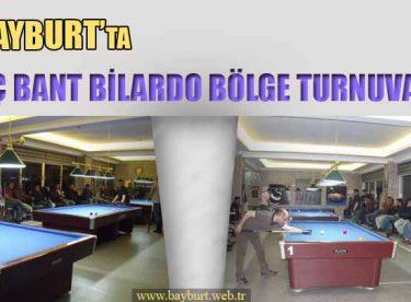 Bayburt'ta Üç Bant Bilardo Bölge Turnuvası Yapıldı