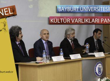 Bayburt Üniversitesinde Kültür Varlıkları Paneli Düzenlendi