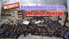 Bayburt Üniversitesi'nde  Mezuniyet Heyecanı