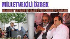 Özbek, Bayburt Bayburt Olalı Böyle Gurur Yaşamamıştı