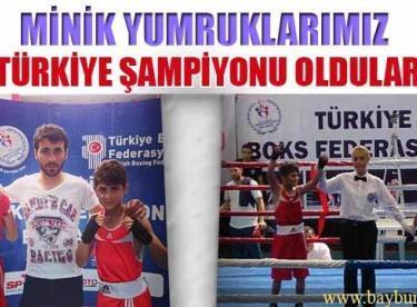 Minik Yumruklarımız Türkiye Şampiyonu Oldu