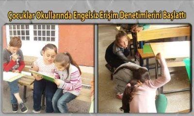 Çocuklar Okullarında Engelsiz Erişim Denetimlerini Başlattı