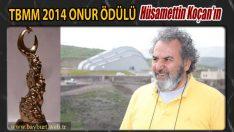 TBMM 2014 Onur Ödülü; Hüsamettin Koçan'ın