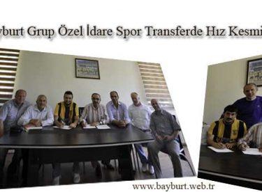 Bayburt Grup Özel İdare Spor Transferde Hız Kesmiyor