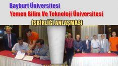 Yemen Bilim Ve Teknoloji Üniversitesiyle İşbirliği Anlaşması