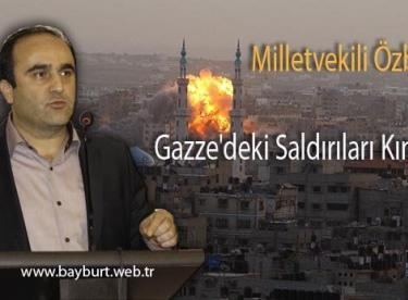 Milletvekili Özbek, Gazze'deki saldırıları kınadı