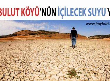 Akbulut Köyü'nün İçilecek Suyu Yok