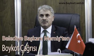 Belediye Başkanı Memiş'ten Boykot Çağrısı