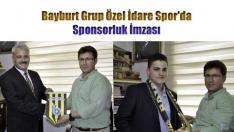 Bayburt Grup Özel İdare Spor'da Sponsorluk İmzası