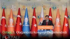 Milletvekili Özbek 1. Olağanüstü Kongreyi Değerlendirdi