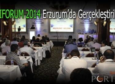 APIFORUM 2014 Erzurum'da Gerçekleştirildi