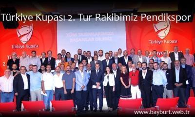 Türkiye Kupası 2. Tur Rakibimiz Pendikspor