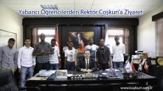 Yabancı Öğrencilerden Rektör Coşkun'a Ziyaret