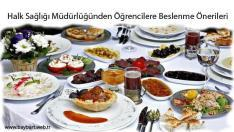 Halk Sağlığı Müdürlüğünden Öğrencilere Beslenme Önerileri