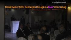 Ankara Bayburt Yardımlaşma Derneğinden Koçan'a Onur Yemeği
