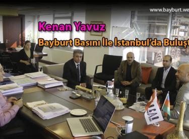 Kenan Yavuz, Bayburt Basını İle İstanbul'da Buluştu