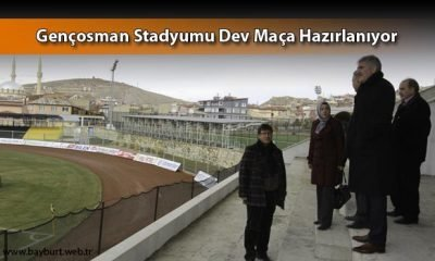 Gençosman Stadyumu Dev Maça Hazırlanıyor