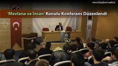 'Mevlana ve İnsan' Konulu Konferans Düzenlendi