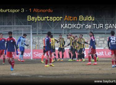 Bayburtspor Altın Buldu, Kadıköy'de Tur İçin Oynayacak