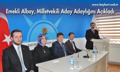 Emekli Albay Bayburt Aday Adaylığını Açıkladı