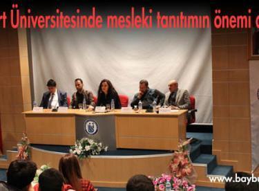 Bayburt Üniversitesinde mesleki tanıtımın önemi anlatıldı