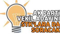 Ak Parti Vekil Adaylarını STK'lara da Soracak