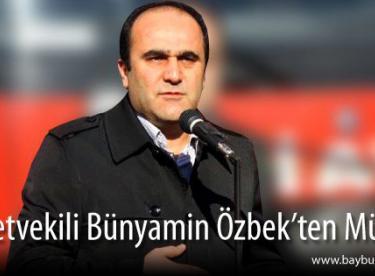 Milletvekili Bünyamin Özbek'ten Müjde