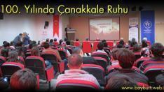 100. Yılında Çanakkale Ruhu
