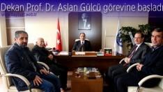 Dekan Prof. Dr. Aslan Gülcü görevine başladı
