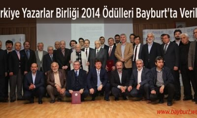 Türkiye Yazarlar Birliği 2014 Ödülleri Bayburt'ta Verildi