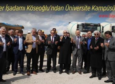 Hayırsever İşadamı Köseoğlu'ndan Üniversite Kampüsüne Cami