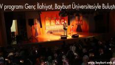 TV programı Genç İlahiyat, Bayburt Üniversitesiyle buluştu