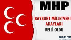 MHP Bayburt Milletvekili Adayları Belli Oldu