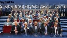22. Türkiye İlahiyat Fakülteleri Dekanları Toplantısı