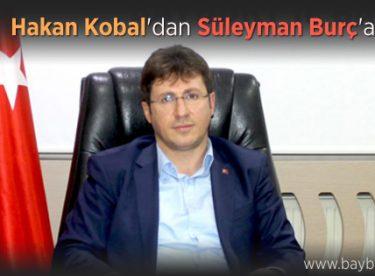 Hakan Kobal'dan Süleyman Burç'a Cevap