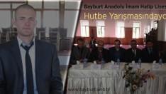 Bayburt Anadolu İmam Hatip Lisesi Hutbe Yarışmasındaydı