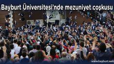 Bayburt Üniversitesi'nde mezuniyet coşkusu