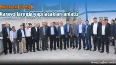 Milletvekili Özbek, Karayollarında yapılacakları anlattı