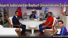 Başarılı Judoculardan Bayburt Üniversitesine Ziyaret