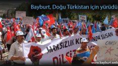 Bayburt, Doğu Türkistan için yürüdü