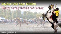Bayburt Atlı Spor Kulübü Türkiye Şampiyonasına hazırlanıyor