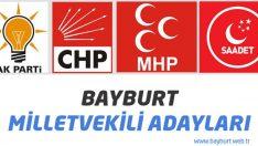 Bayburt Milletvekili Adayları belli oldu