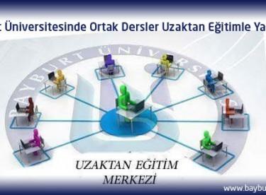 Bayburt Üniversitesinde Ortak Derslere Uzaktan Eğitim