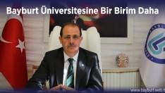 Bayburt Üniversitesine Bir Birim Daha
