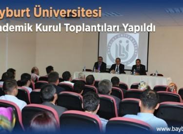 Bayburt Üniversitesi Akademik Kurul Toplantıları Yapıldı