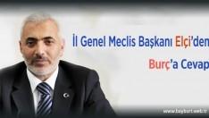İl Genel Meclis Başkanı Elçi'den Burç'a cevap