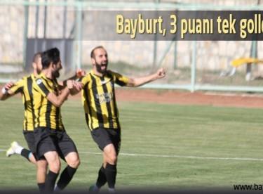 Bayburt, 3 puanı tek golle aldı